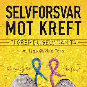 Øyvind Torps bok om selvforsvar mot kreft.